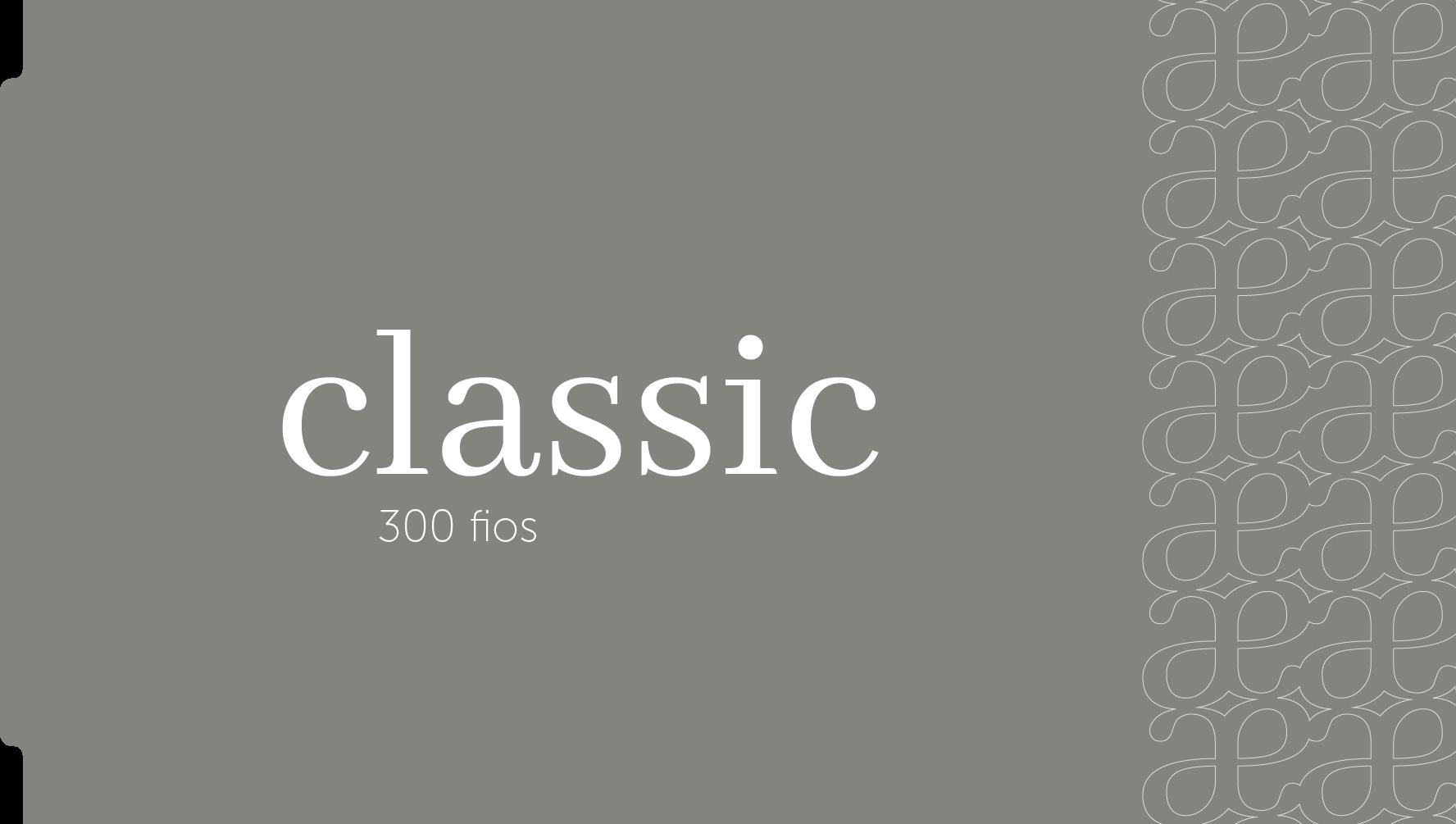 Linha Classic